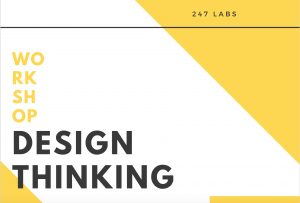 Design Thinking at 247 Labs