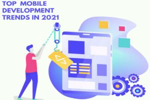 Top Mobile Development trend in 2021
